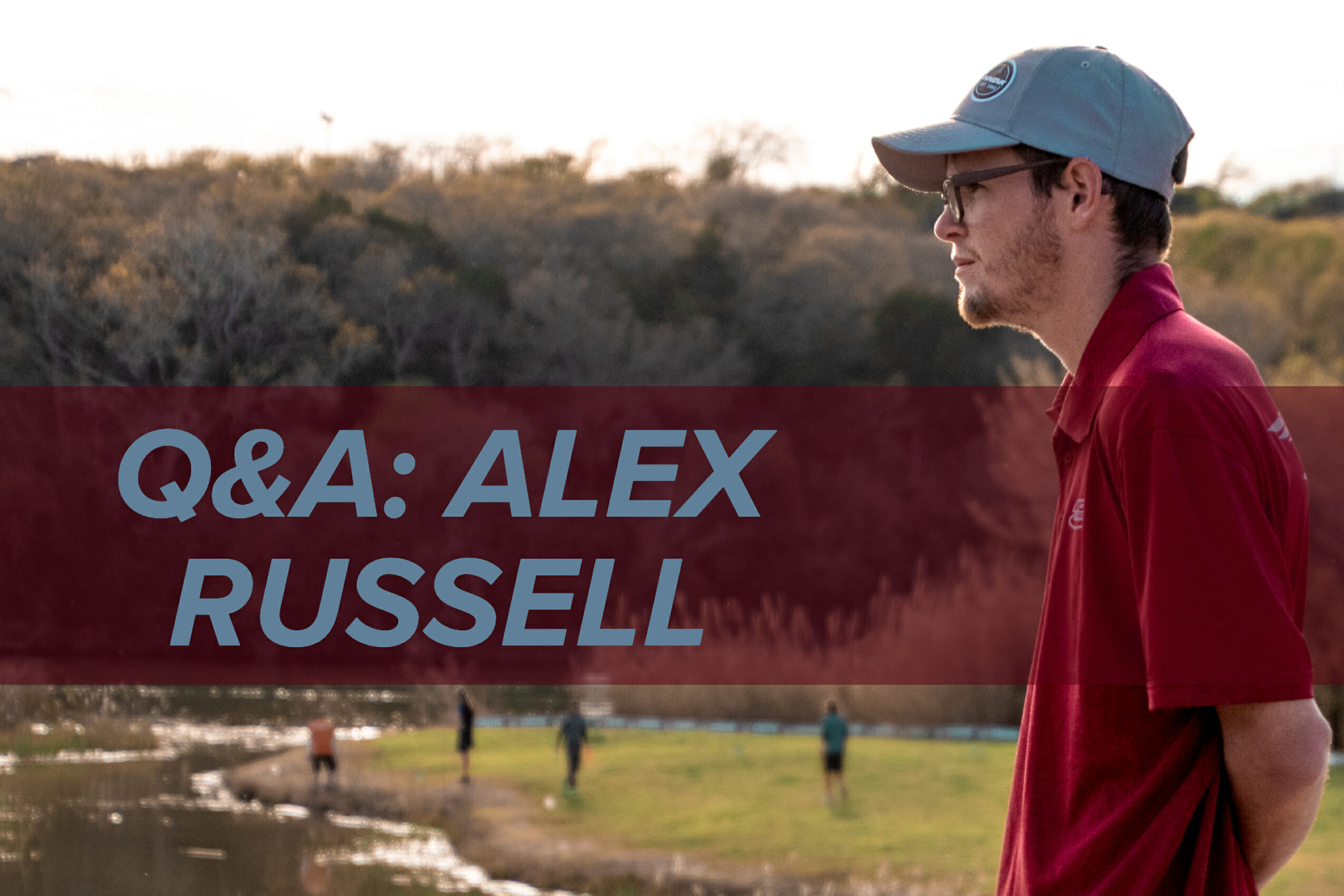 alex russell disc golf interview
